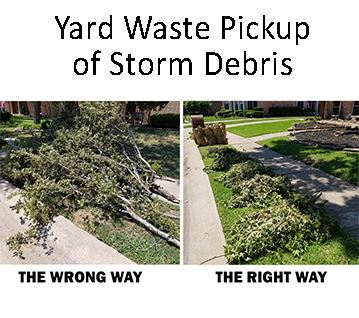 Yard Waste Pickup of Storm Debris
