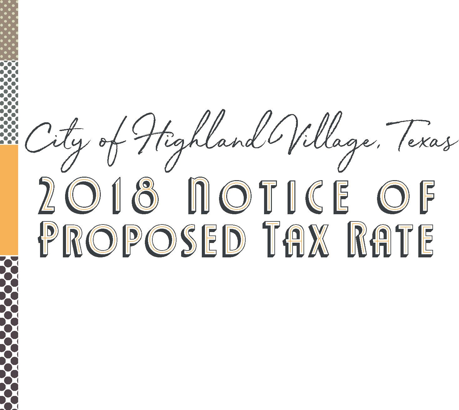 2018 Notice of Proposed Tax Rate