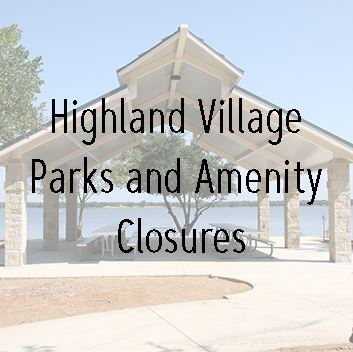 Parks and Amenity Closures